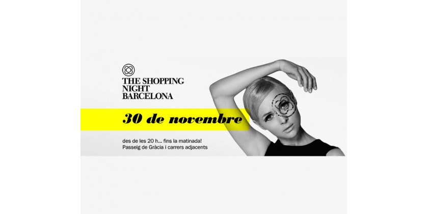 Llega The Shopping Night Barcelona